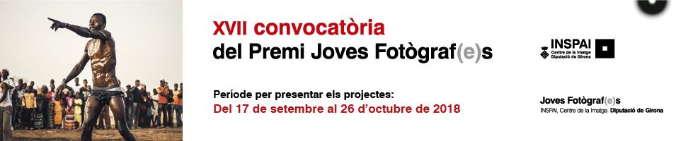 Convocatòria Premi Joves Fotògraf(e)s - XVII Edició