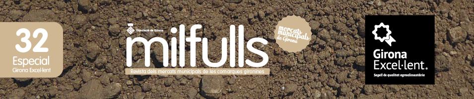 Revista Milfulls 32 Especial Girona Excel·lent